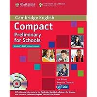 Compact preliminary for schools. Student's book-Workbook. Without answers. Per le Scuole superiori. Con CD Audio. Con CD-ROM. Con espansione online
