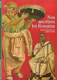 Nos ancêtres les Romains par Roger Hanoune