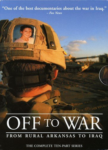 Off to War - From Rural Arkansas to Iraq by Kino International