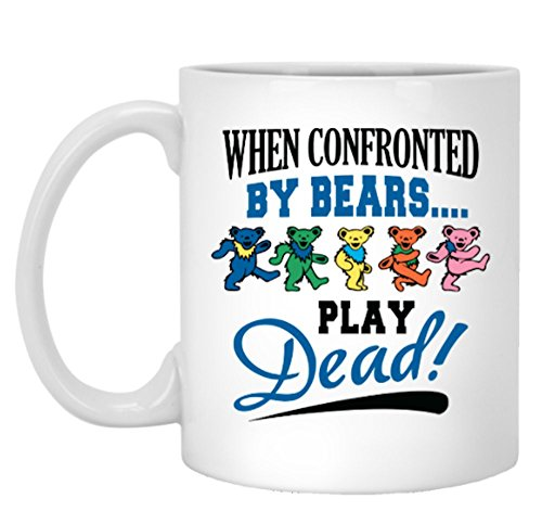 When Confronted By Bears Play Dead - Ceramic Coffee Mug Bear Ceramic Coffee Mug