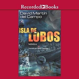 Isla de lobos [Island of Wolves (Texto Completo)] Audiobook