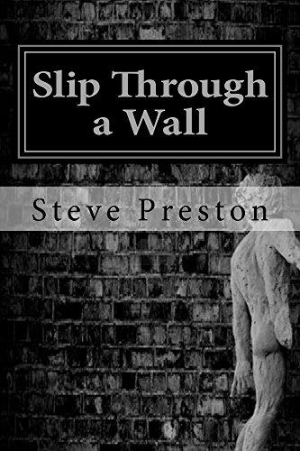 Slip Through a Wall (Slip Preston)