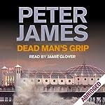 Dead Man's Grip | Peter James