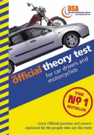 The Official Theory Test for Car Drivers and Motorcyclists: Valid for Tests Taken from 4 September 2000