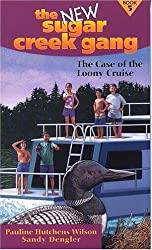 The Case of the Loony Cruise (New Sugar Creek Gang Books)