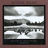 Eugène Atget: Masters of Photography Series (Aperture Masters of Photography)