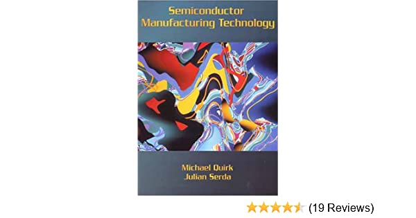 Semiconductor Manufacturing Technology: Michael Quirk