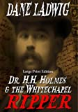 img - for Dr. H.H. Holmes & The Whitechapel Ripper (Large Print) book / textbook / text book