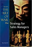 Strategy for Sales Managers, Sun-Tzu and Gary Gagliardi, 1929194331