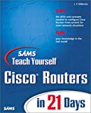 img - for Sams Teach Yourself Cisco Routers in 21 Days book / textbook / text book