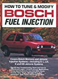 How to Tune and Modify Bosch Fuel Injection, Ben Watson, 0879385707
