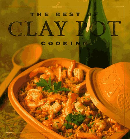 The Best of Clay Pot Cooking (Cottage Ideas Kitchen)