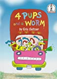 Four Pups and a Worm, Eric Seltzer, 067997931X