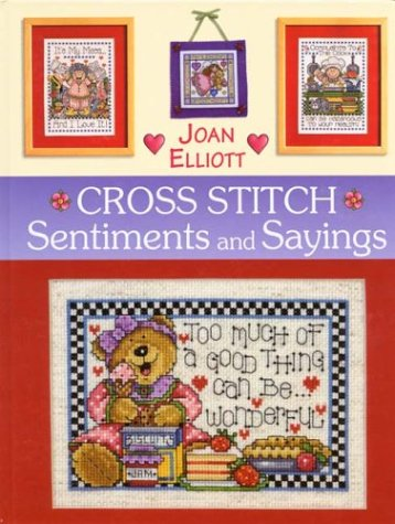(Cross Stitch Sentiments and Sayings (Cross Stitch (David & Charles)))