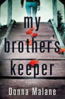 My Brother's Keeper: A Mystery