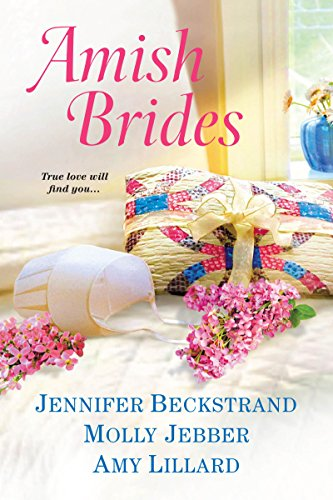 Amish Brides by [Beckstrand, Jennifer, Jebber, Molly, Lillard, Amy]