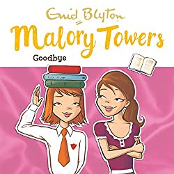 Malory Towers: Goodbye