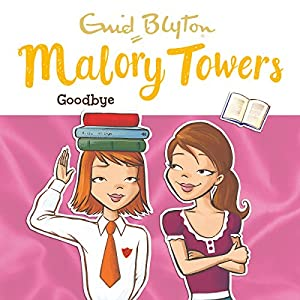 Malory Towers: Goodbye Audiobook