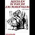 Alicia en el País de las Maravillas: Con ilustraciones originales (Clasica)
