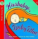 Hushabye, Baby Blue, Kathi Appelt, 0694013412
