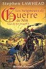 La saga du Roi Dragon, Tome 2 : Les seigneurs de guerre de Nin