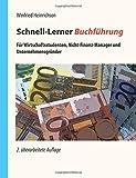 Schnell-Lerner Buchführung: Für Wirtschaftsstudenten, Nicht-Finanz-Manager und Unternehmensgründer