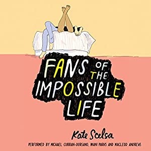 Fans of the Impossible Life Audiobook