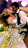 Stryker's Bride, Joyce Adams and Kensington Publishing Corporation Staff, 0821766015