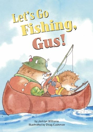 Download Let's Go Fishing, Gus! (Read-It! Readers: Gus the Hedgehog) PDF