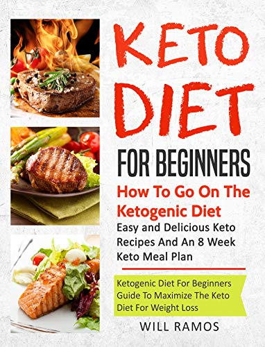 Keto Diet For Beginners : How To Go On The Ketogenic Diet