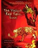 The Vicious Red Relic, Love: A Fabulist Memoir