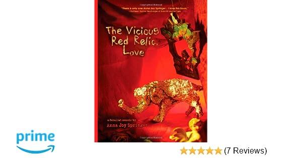The Vicious Red Relic, Love: A Fabulist Memoir: Anna Joy
