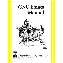 Gnu Emacs Manual: For Version 21