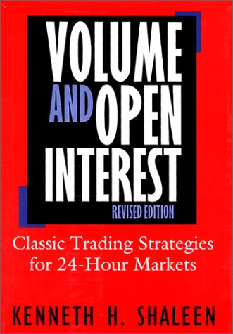 Volume And Open Interest: Revised Edition by Irwin Professional Pub
