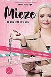 Mieze Undercover: Die Daniela Katzenbeger Krimi-Edition: Der 1. Fall für Mieze Moll
