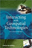 Interacting with Geospatial Technologies, Muki Haklay, 0470998245