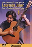 The Fingerstyle Artistry of Laurence Juber #1-Tunes and Techniques in Standard Tuning