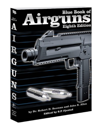 Blue Book of Airguns, 8th Edition pdf epub