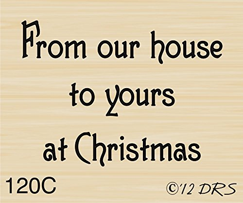 Christmas From Our House Greeting Rubber Stamp By DRS Designs