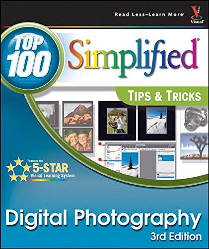 Digital Photography: Top 100 Simplified Tips amp Tricks Top 100 Simplified Tips amp Tricks