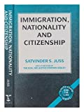 Immigration, Nationality and Citizenship, Satvinder S. Juss, 0720121493