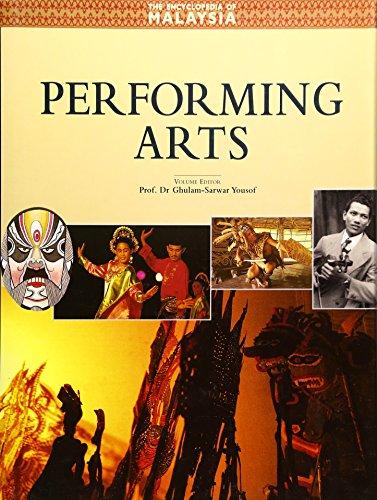 Encyclopedia of Malaysia V08: Performing Arts (Encyclopedia of Malaysia (Archipelago Press))