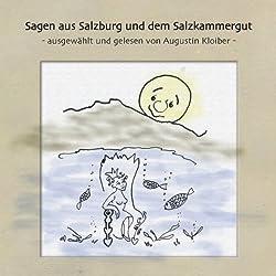 Sagen aus Salzburg und dem Salzkammergut