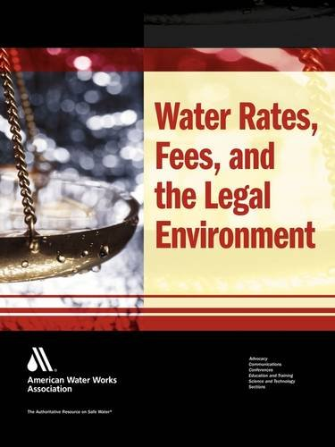 Water Rates and Fees and the Legal Environment ebook