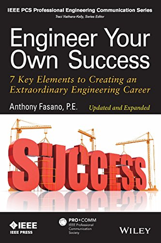 Engineer Your Own Success: 7 Key Elements to Creating an Extraordinary Engineering Career, Updated and - Ieee Computer Engineering