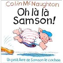OH LA LA SAMSON