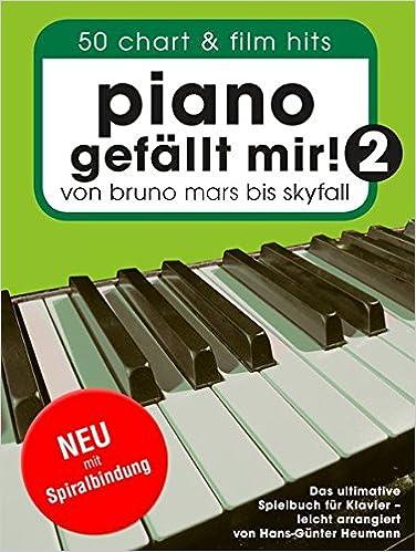 Piano gefällt mir Band 2-50 weitere Chart und Filmhits für Klavier BOE7663