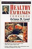 Healthy Exchanges Cookbook, Joanna M. Lund, 0399140654