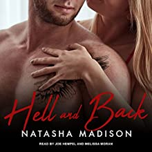 Hell and Back: Heaven & Hell, Book 1 Audiobook by Natasha Madison Narrated by Joe Hempel, Melissa Moran