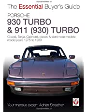 Porsche 930 Turbo & 911 (930 ) Turbo: Coupe, Targa, Cabriolet, Classic & Slant-Nose Models